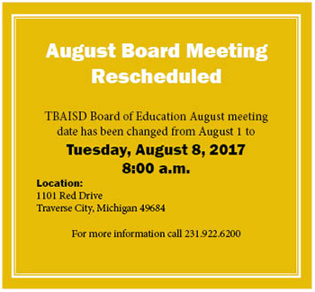 August Board Meeting Rescheduled from August 1 to August 8 at 8:00 a.m. 