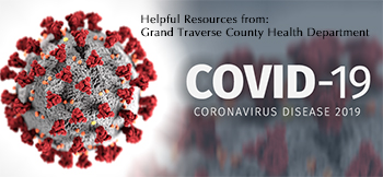 Helpful resources from Grand Traverse County Health Department on Coronavirus.