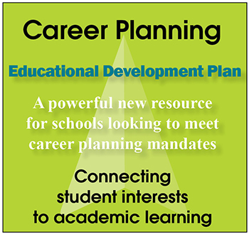 Career Planning Educational Development Plan - A powerful new resource for schools looking to meet career planning mandates. Connecting student interests to academic learning.