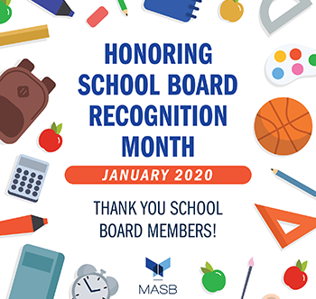 Honoring School Board Recognition Month - January 2020